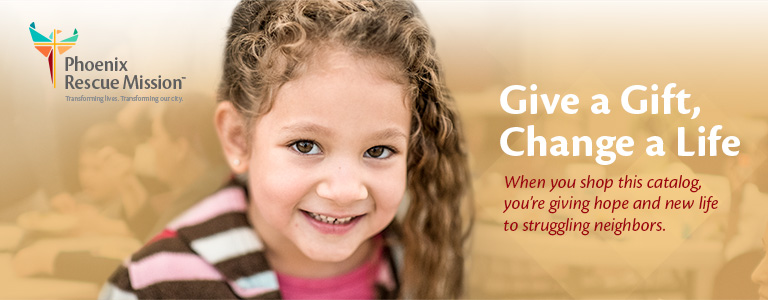 Give a Gift, Change a Life. When you shop this catalog, you're giving hope and new life to struggling neighbors.
